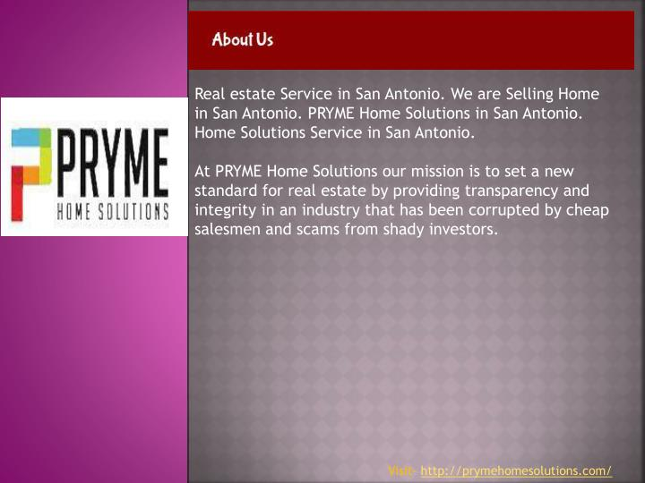 Real estate Service in San Antonio. We are Selling Home in San Antonio. PRYME Home Solutions in San Antonio. Home Solutions Service in San Antonio