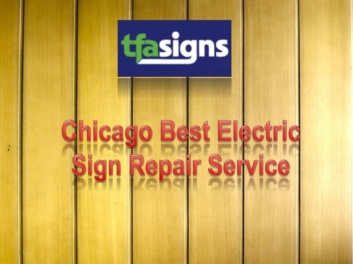 Chicago Best Electric Sign Repair Service