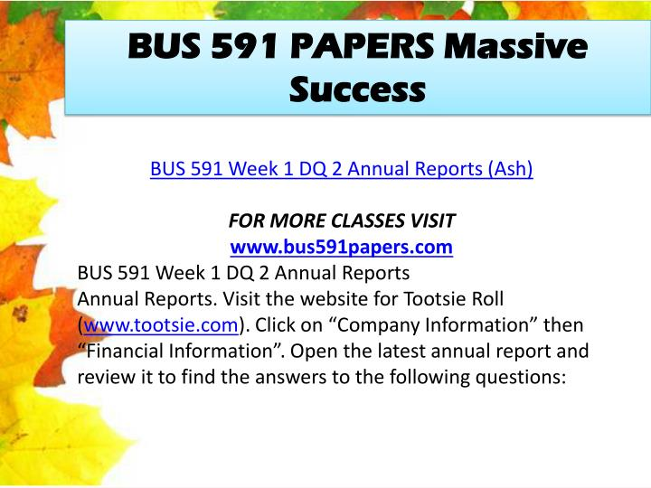 BUS 591 PAPERS Massive