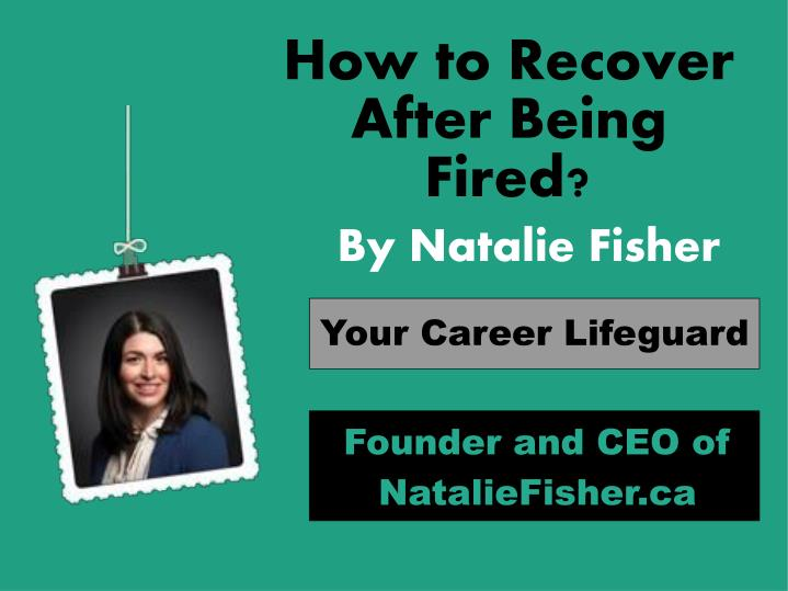 How to Recover After Being Fired?