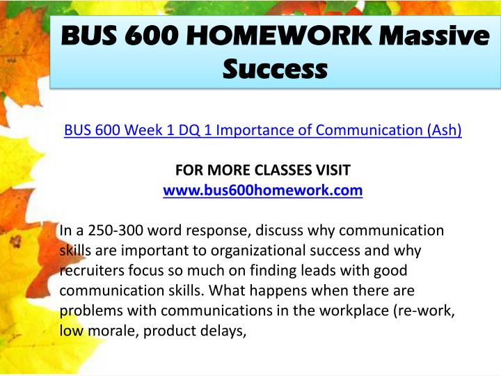 BUS 600 HOMEWORK Massive