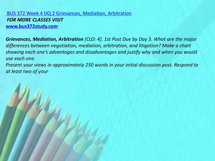 BUS 372 Week 4 DQ 2 Grievances, Mediation, Arbitration