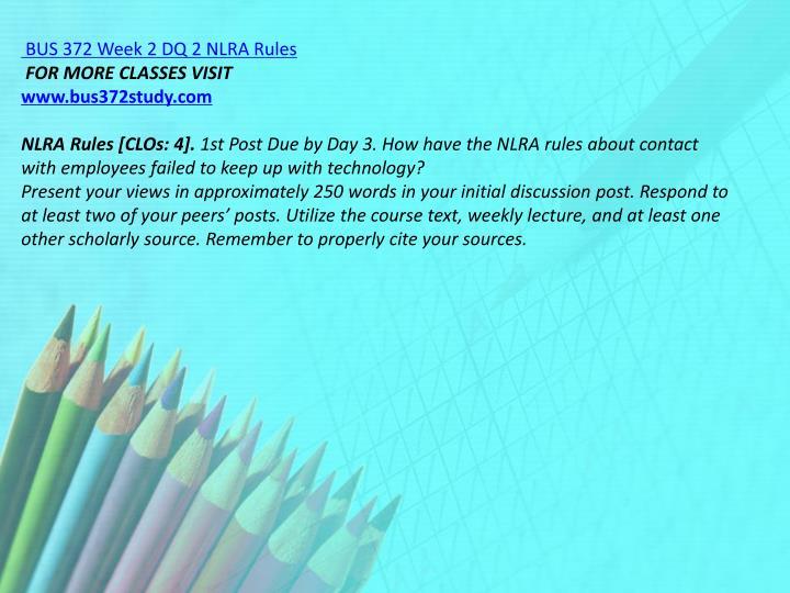 BUS 372 Week 2 DQ 2 NLRA Rules