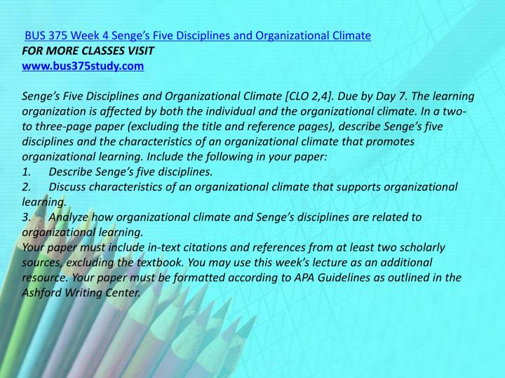 BUS 375 Week 4 Senge's Five Disciplines and Organizational Climate