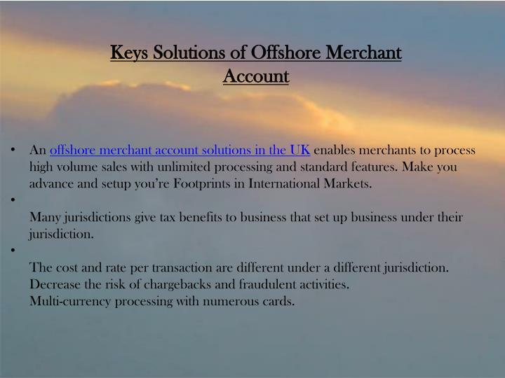 Keys Solutions of Offshore Merchant Account