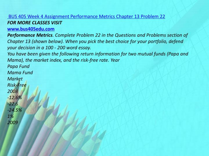 BUS 405 Week 4 Assignment Performance Metrics Chapter 13 Problem 22