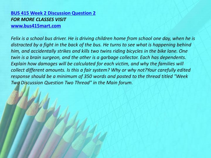 BUS 415 Week 2 Discussion Question 2