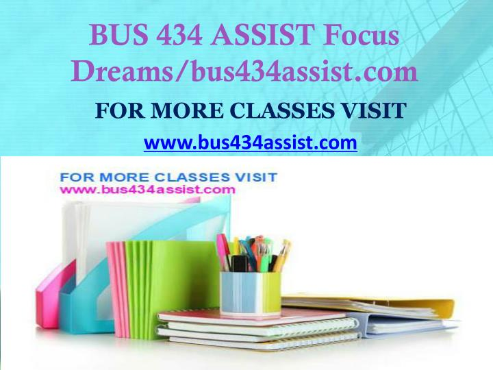 Bus 434 assist focus dreams bus434assist com