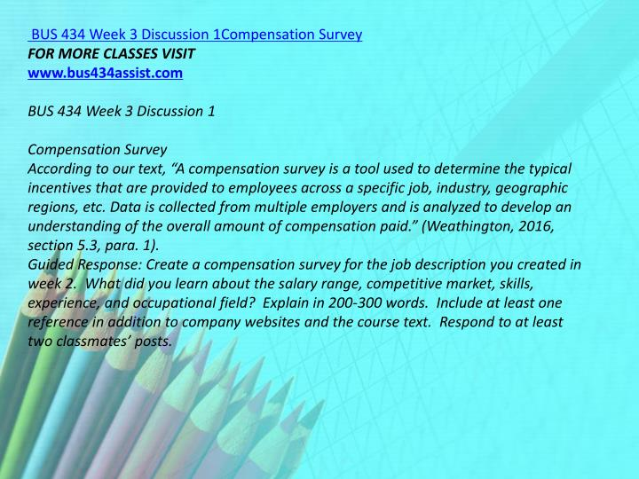 BUS 434 Week 3 Discussion 1Compensation Survey