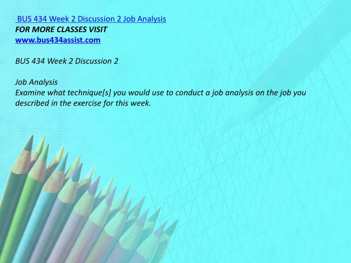 BUS 434 Week 2 Discussion 2 Job Analysis