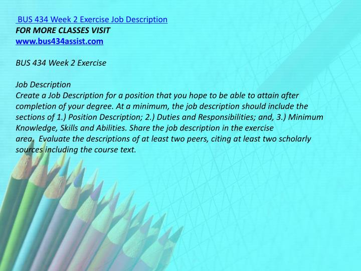 BUS 434 Week 2 Exercise Job Description