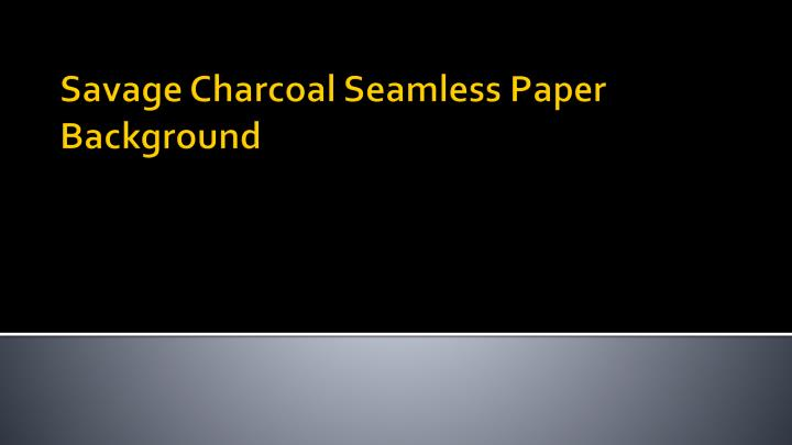 Savage Charcoal Seamless Paper