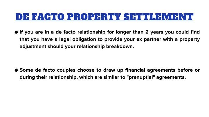 DE FACTO PROPERTY SETTLEMENT