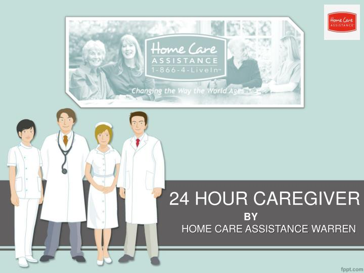 24 hour caregiver