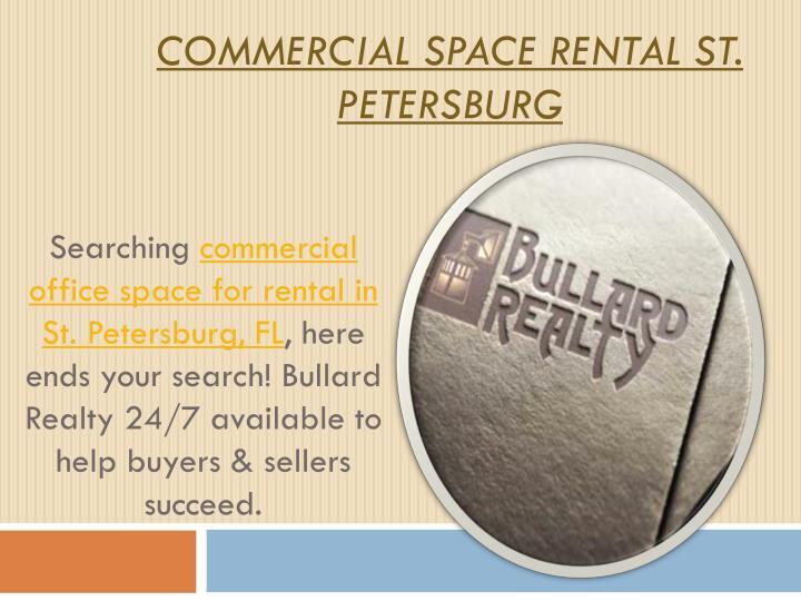 Commercial Space Rental St. Petersburg