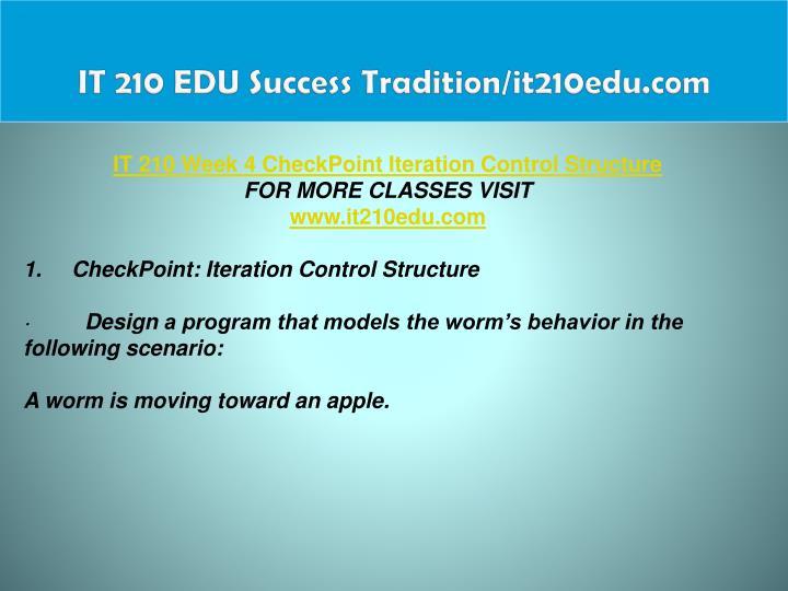 IT 210 EDU Success Tradition/it210edu.com