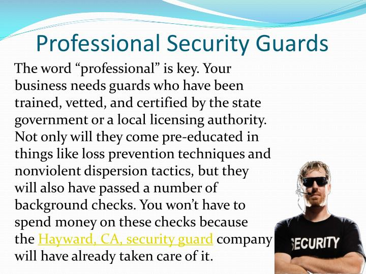 Professional security guards
