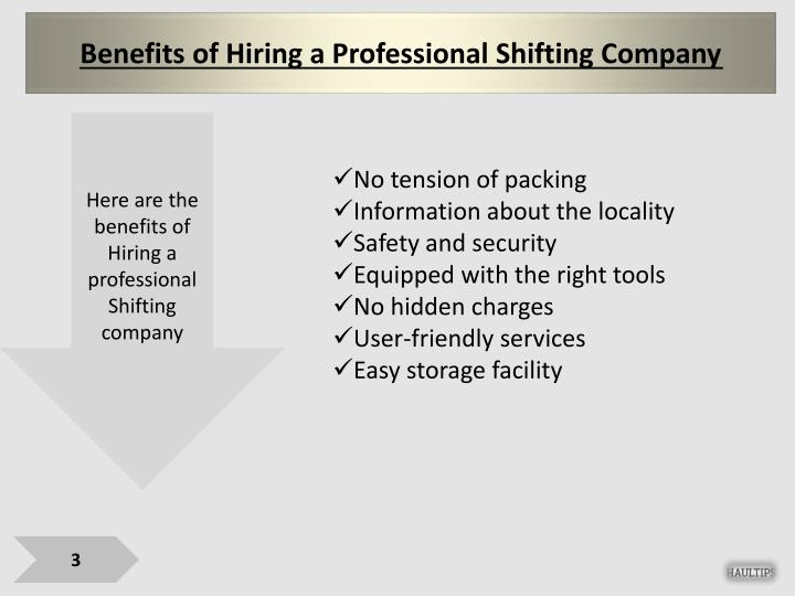 Benefits of Hiring a Professional Shifting Company