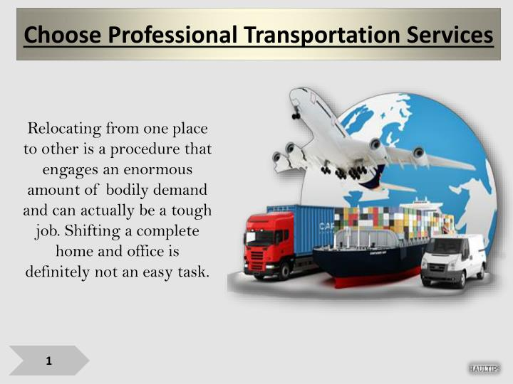 Choose professional transportation services