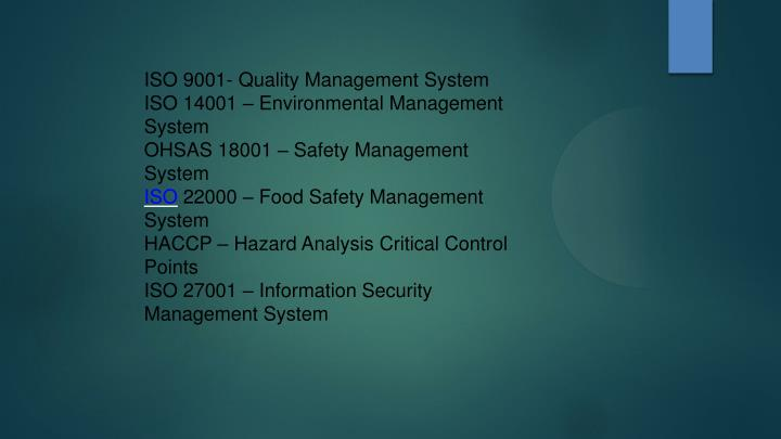 ISO 9001- Quality Management System