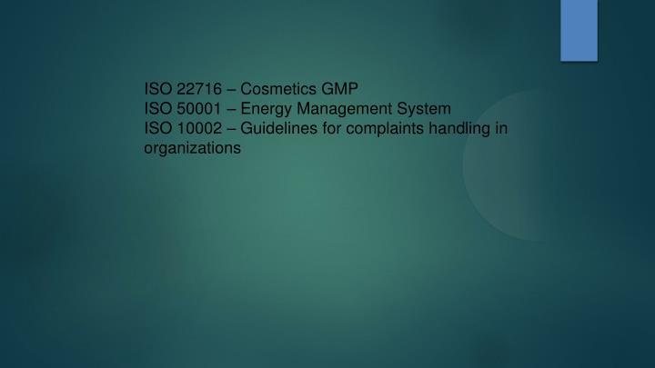 ISO 22716 – Cosmetics GMP