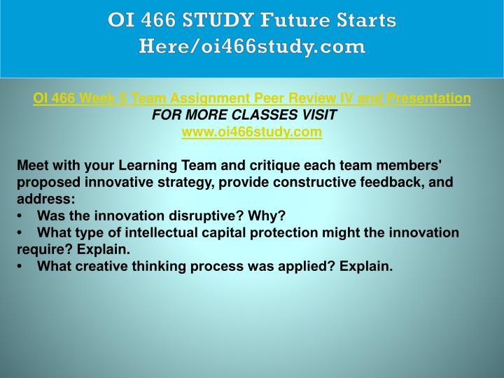 OI 466 STUDY Future Starts Here/oi466study.com