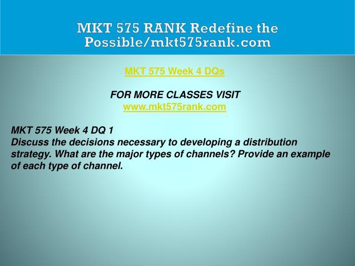 MKT 575 RANK Redefine the Possible/mkt575rank.com