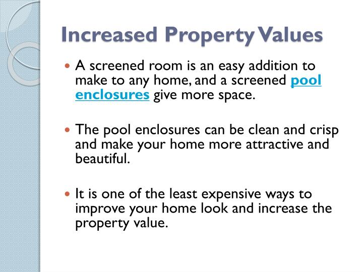 Increased Property Values