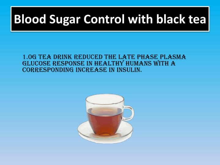 Blood sugar control with black tea