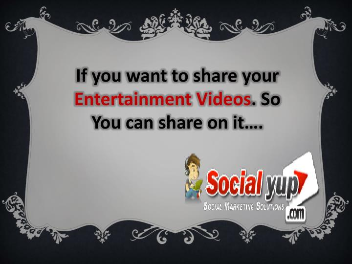 If you want to share your