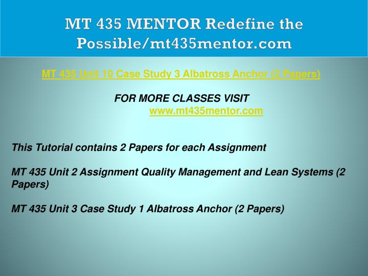 MT 435 MENTOR Redefine the Possible/mt435mentor.com