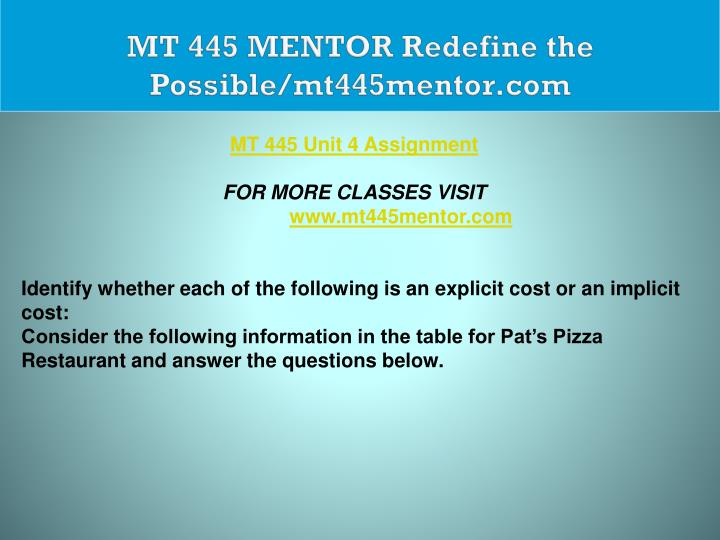 MT 445 MENTOR Redefine the Possible/mt445mentor.com