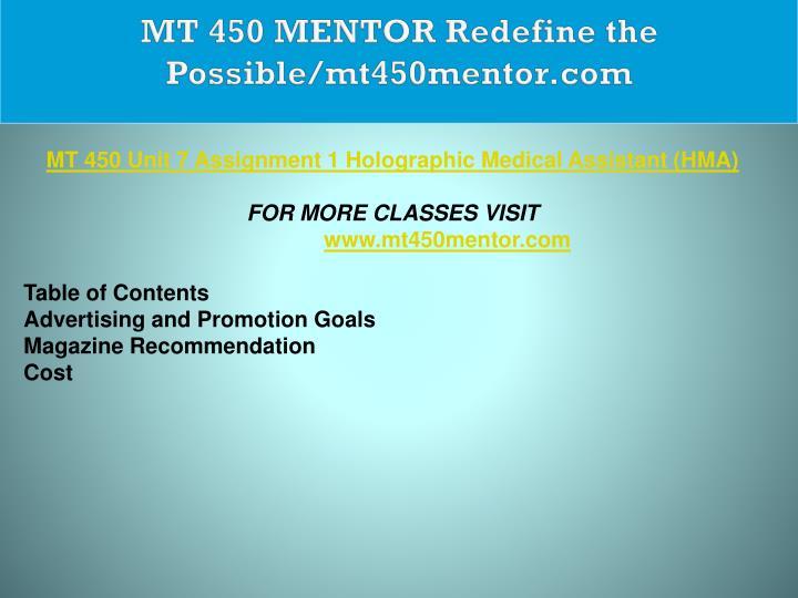 MT 450 MENTOR Redefine the Possible/mt450mentor.com
