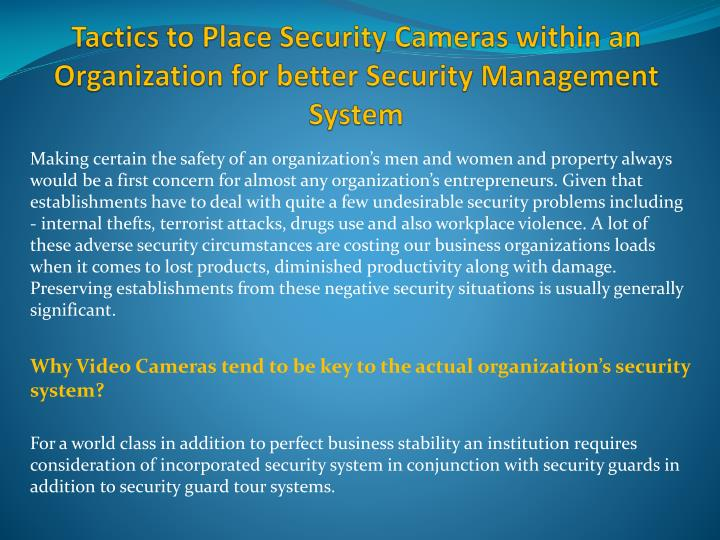 Tactics to place security cameras within an organization for better security management system