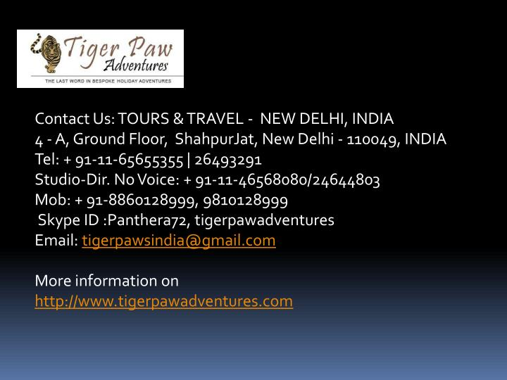 Contact Us: TOURS & TRAVEL -  NEW DELHI, INDIA