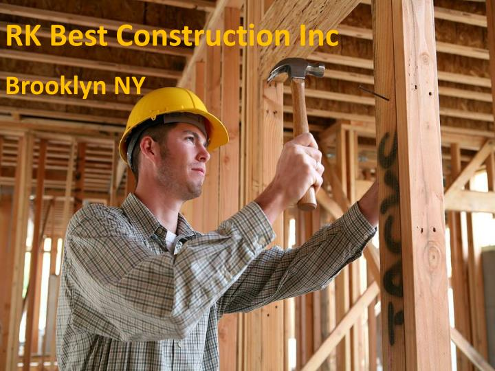 RK Best Construction Inc
