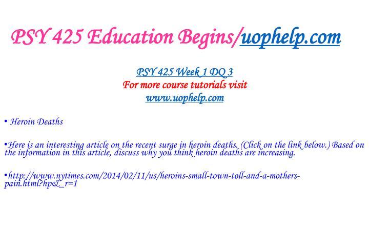 PSY 425 Education Begins/
