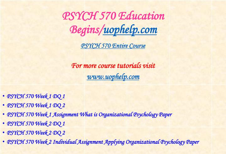 Psych 570 education begins uophelp com1