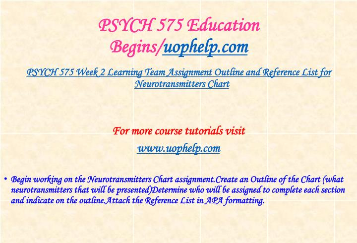 PSYCH 575 Education Begins/