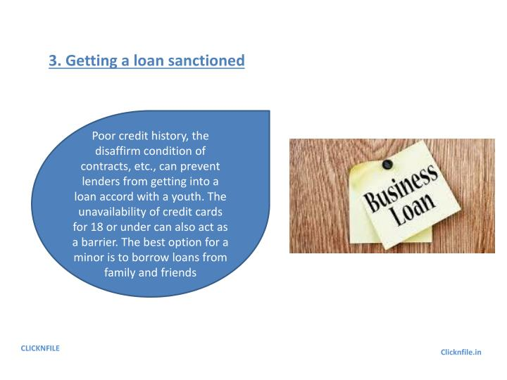 3. Getting a loan sanctioned