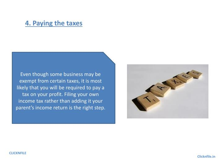 4. Paying the taxes