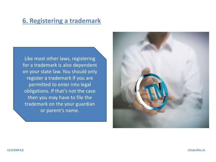 6. Registering a trademark