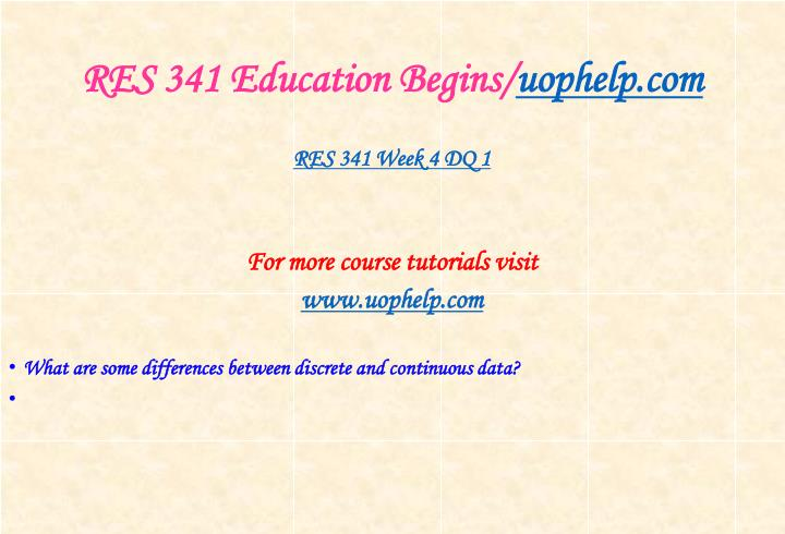 RES 341 Education Begins/