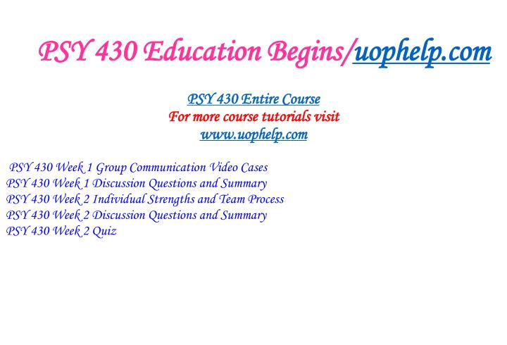 Psy 430 education begins uophelp com1