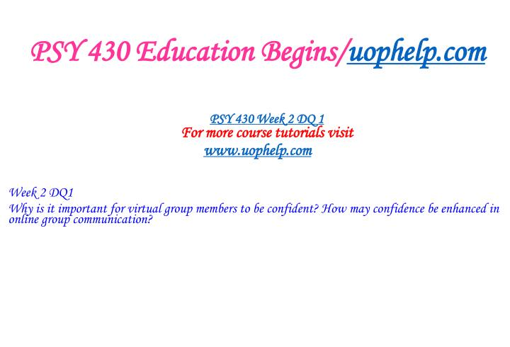 PSY 430 Education Begins/