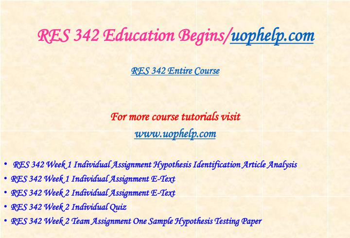 Res 342 education begins uophelp com1