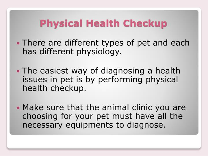 There are different types of pet and each has different physiology.