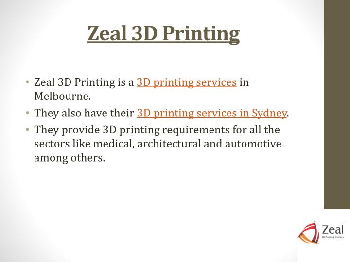 Zeal 3D Printing