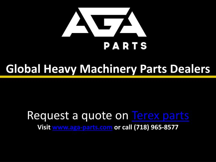Global Heavy Machinery Parts