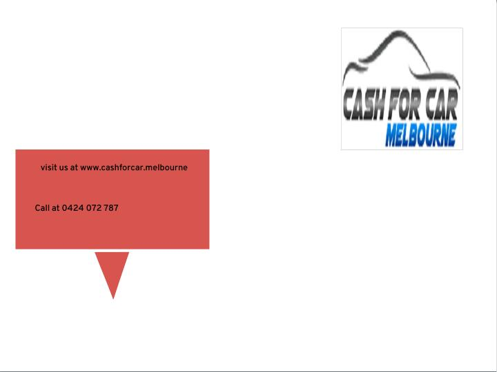 visit us at www.cashforcar.melbourne